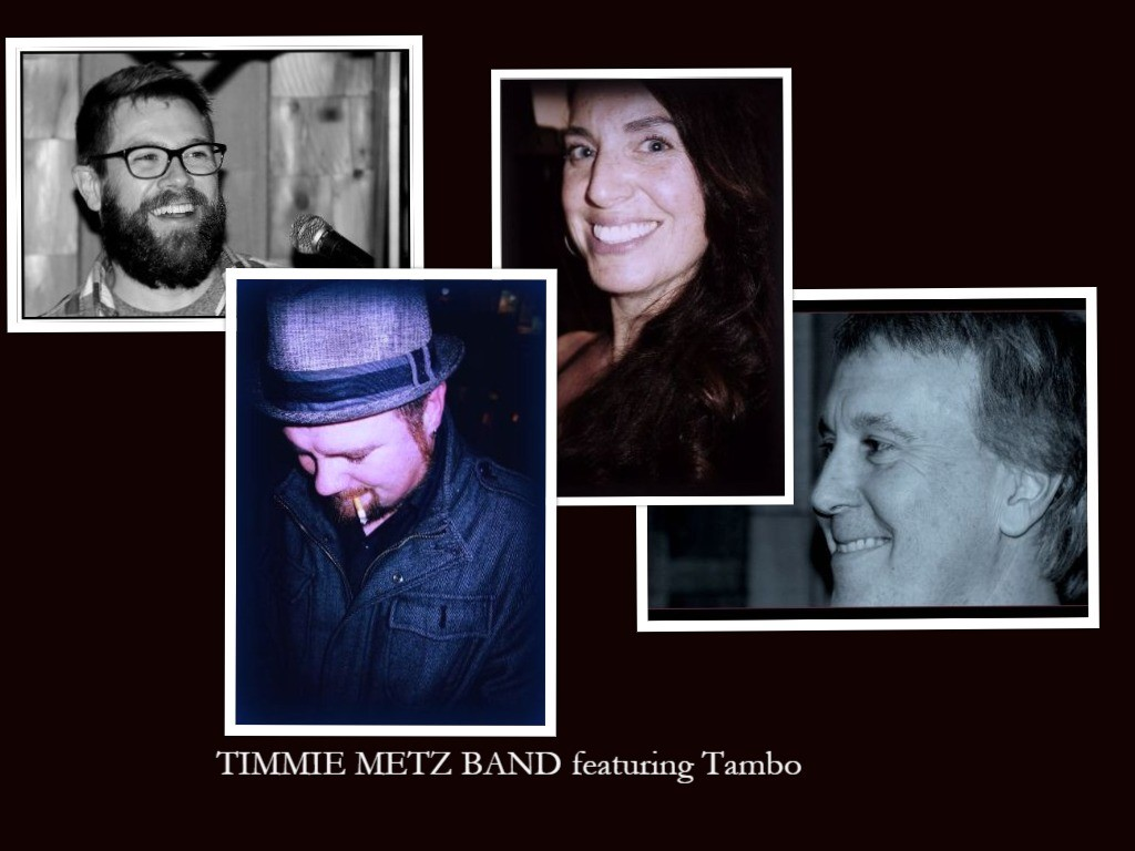 Timmie Metz Band featuring Tambo