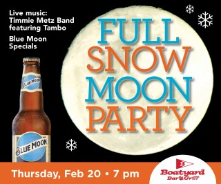 Boatyard February 2020 Full Snow Moon Party