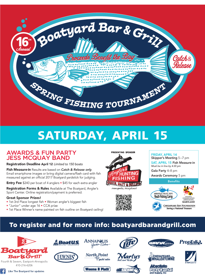Join Boatyard Bar and Grill's fishing tournament as they catch and release Rockfish in Annapolis Maryland sponsored by the Anglers Sports Center 2017 FISH Flyer with Spons feb15